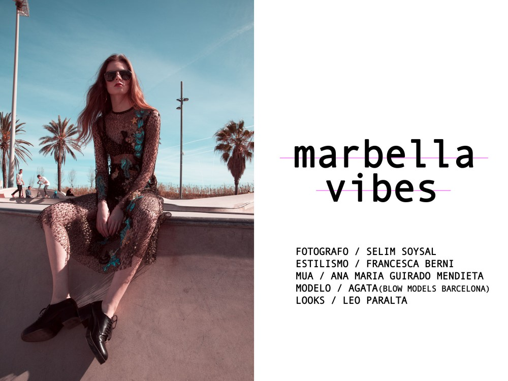 "EDITORIAL: ""MARBELLA VIBES"" by Selim Soysal"