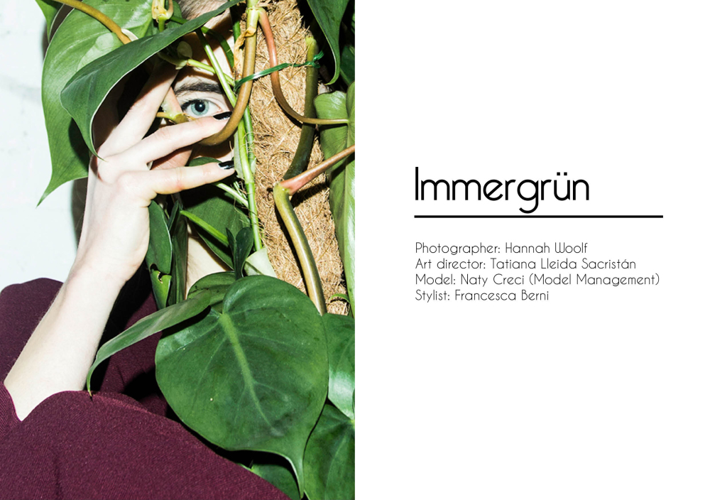 EDITORIAL: Immergrün by Hannah Woolf